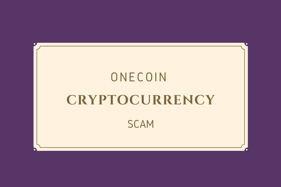 OneCoin Cryptocurrency: Biggest Digital Financial Scam In The World ?