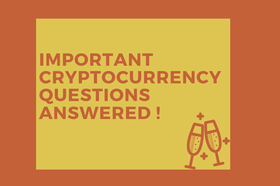 Important Crypto Currency Questions Answered