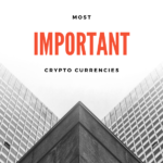 Which Cryptocurrencies Should I Know About ?