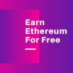 Earn Ethereum For Free